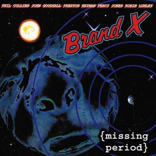 BRAND X – Missing Period