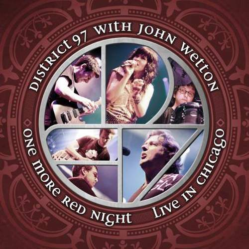DISTRICT 97 & JOHN WETTON -<br />One More Red Night:<br />Live In Chicago