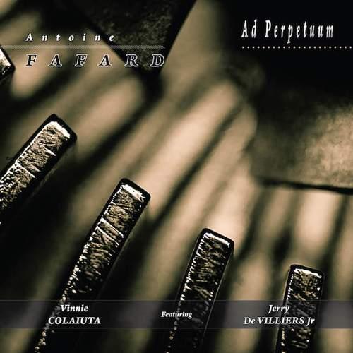 ANTOINE FAFARD - Ad Perpetuum