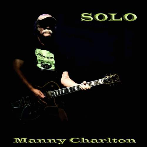 MANNY CHARLTON - Solo