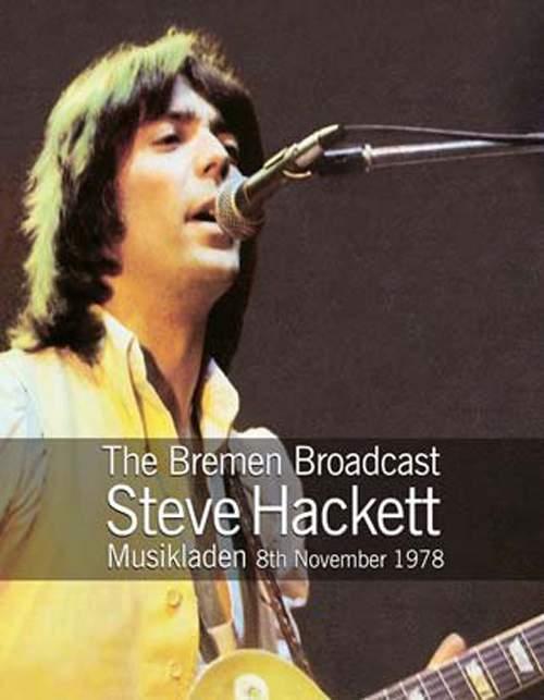 STEVE HACKETT - The Bremen Broadcast