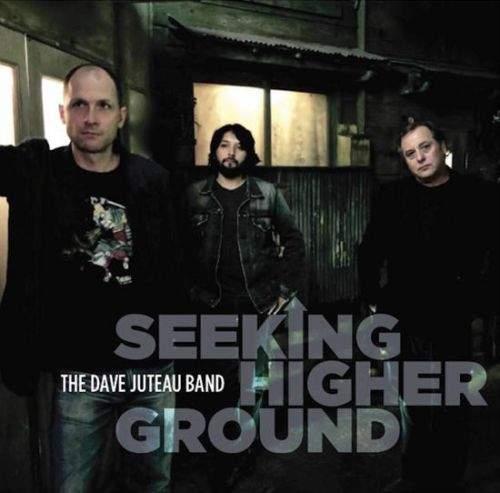 THE DAVE JUTEAU BAND - Seeking Higher Ground