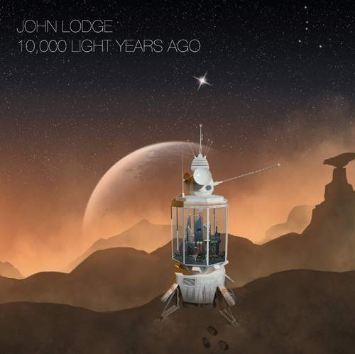 JOHN LODGE - 10,000 Light Years Ago