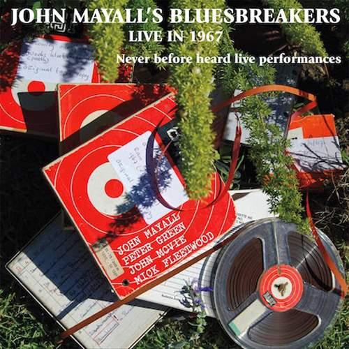 JOHN MAYALL'S BLUESBREAKERS - Live In 1967