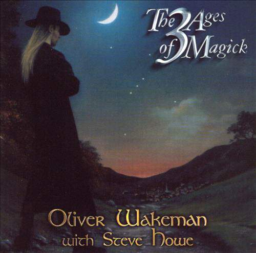 OLIVER WAKEMAN with Steve Howe - The 3 Ages Of Magick