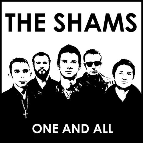 THE SHAMS - One And All