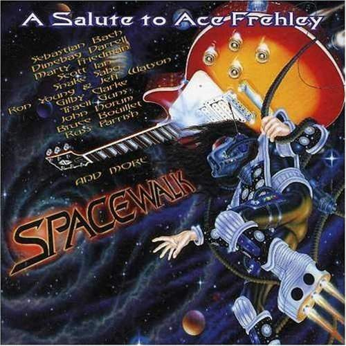 VARIOUS ARTISTS - Spacewalk: A Salute To Ace Frehley
