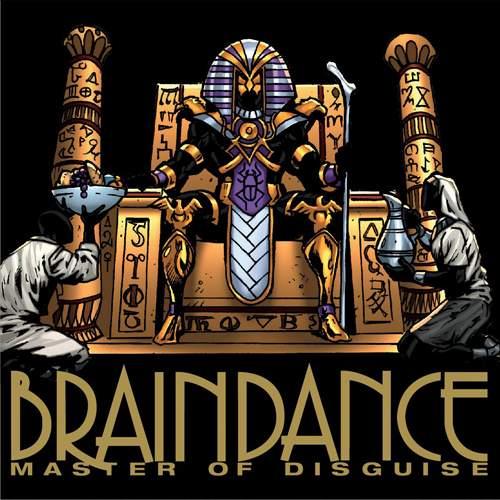 BRAINDANCE - Master Of Disguise