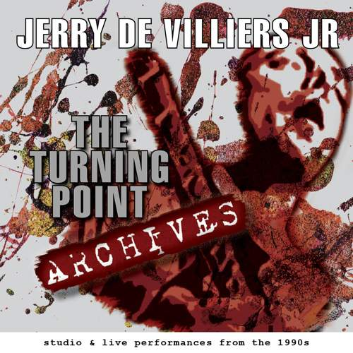 JERRY DE VILLIERS JR - The Turning Point Archives