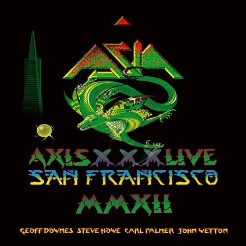 ASIA - Axis XXX: Live San Francisco MMXII
