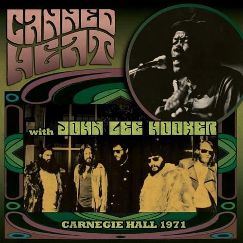 CANNED HEAT with John Lee Hooker - Carnegie Hall 1971