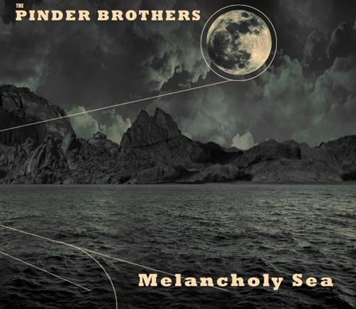 THE PINDER BROTHERS - Melancholy Sea