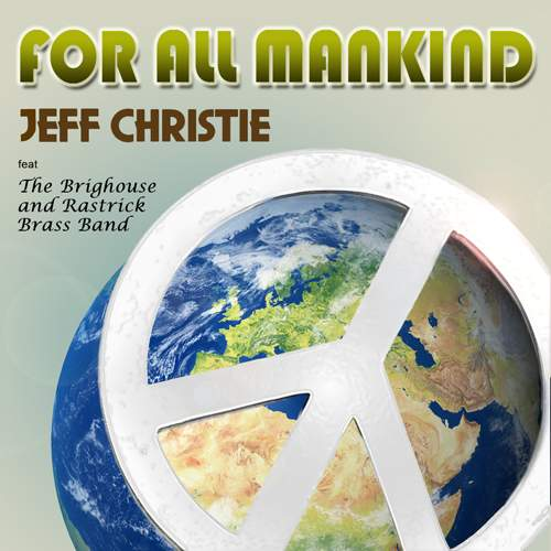 JEFF CHRISTIE - For All Mankind