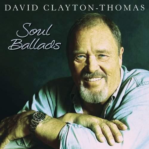 DAVID CLAYTON-THOMAS - Soul Ballads