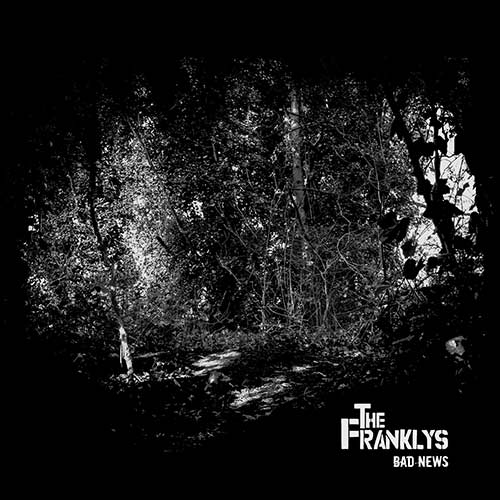 THE FRANKLYS - Bad News