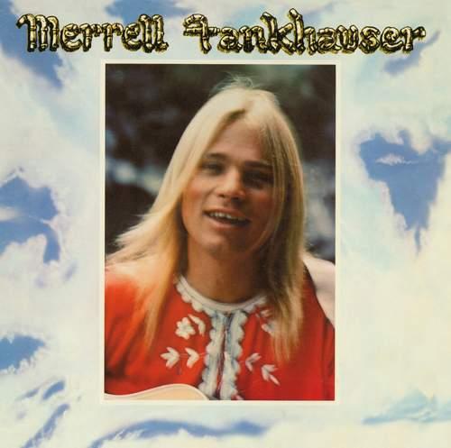MERRELL FANKHAUSER - Merrell Fankhauser