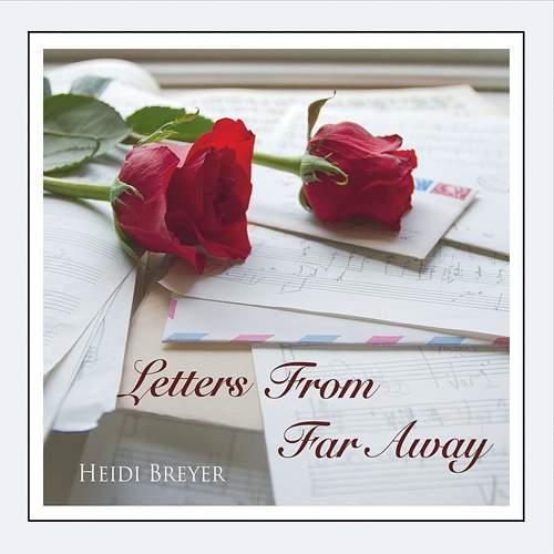 HEIDI BREYER - Letters From Far Away