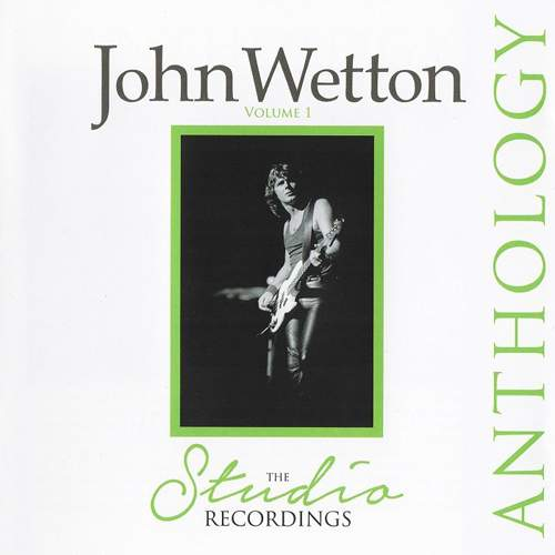 JOHN WETTON - The Studio Recordings Anthology