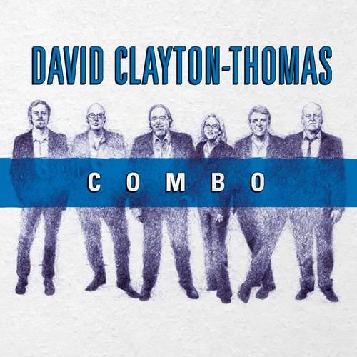 DAVID CLAYTON-THOMAS - Combo
