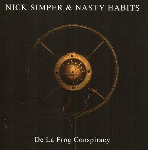 Nick Simper & NASTY HABITS - De La Frog Conspiracy
