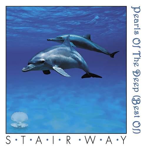STAIRWAY - Pearls Of The Deep - Best Of