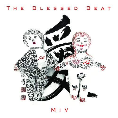 THE BLESSED BEAT - MIV