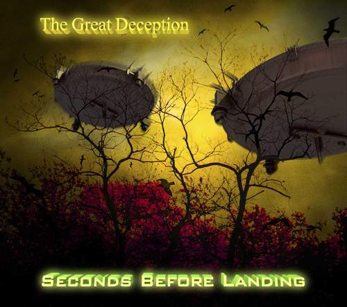 SECONDS BEFORE LANDING - The Great Deception