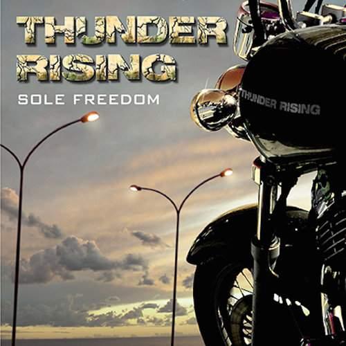 THUNDER RISING - Sole Freedom