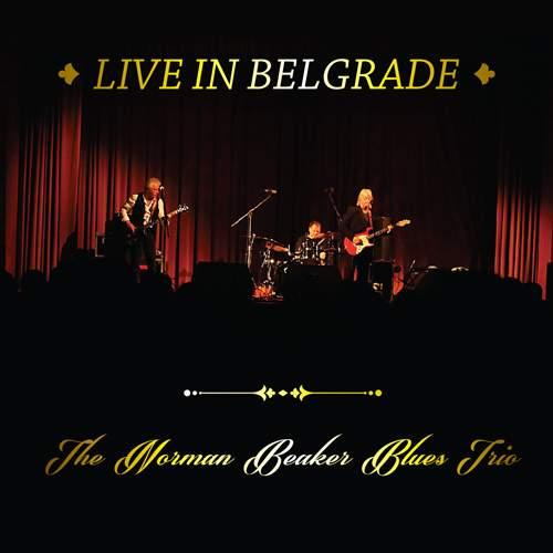 THE NORMAN BEAKER BLUES TRIO - Live In Belgrade