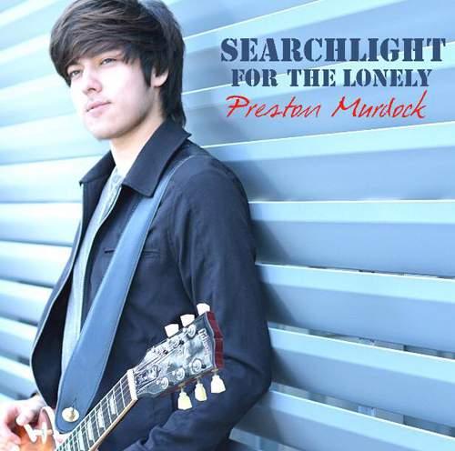 PRESTON MURDOCK - Searchlight For The Lonely