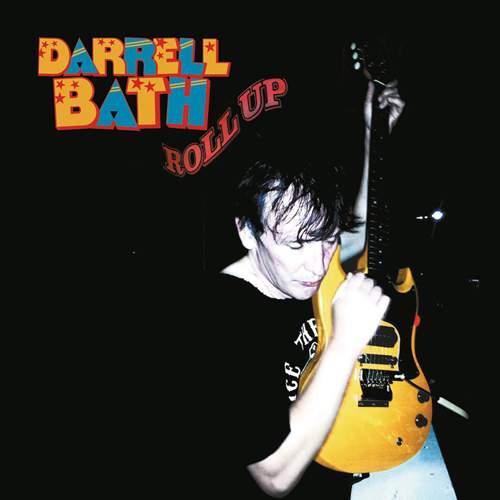DARRELL BATH - Roll Up