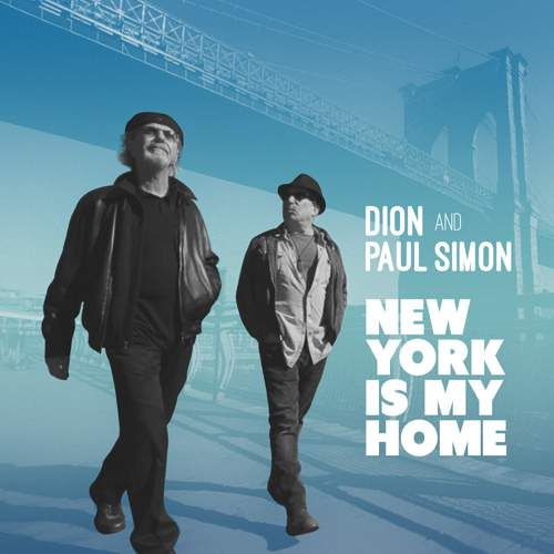 DION and PAUL SIMON - New York Is My Home