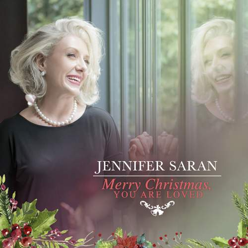 JENNIFER SARAN - Merry Christmas, You Are Loved