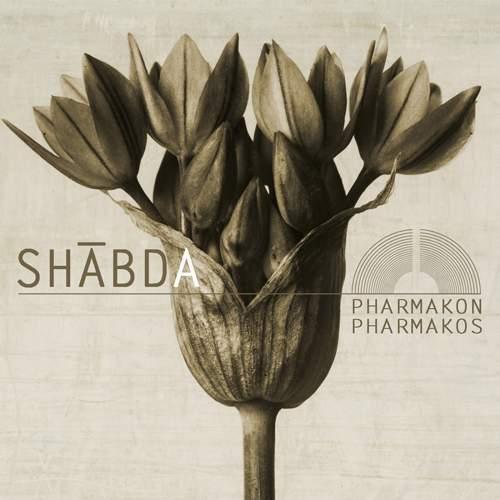 SHABDA - Pharmakon / Pharmakos