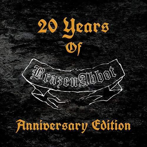 BRAZEN ABBOT - 20 Years Of Brazen Abbot