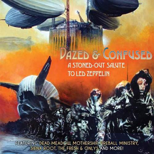 VARIOUS ARTISTS - Dazed & Confused - A Stoned-Out Salute To Led Zeppelin
