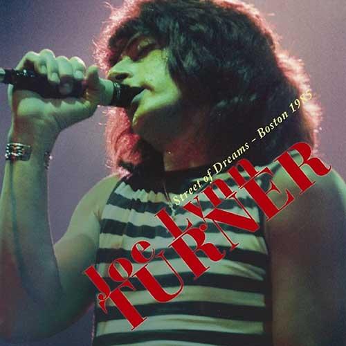 JOE LYNN TURNER – Street Of Dreams – Boston 1985