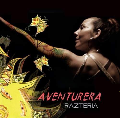 RAZTERIA - Aventurera