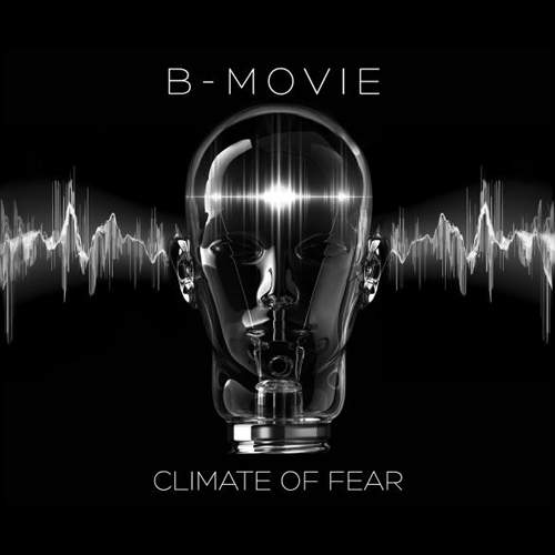 B-MOVIE – Climate Of Fear