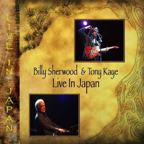 BILLY SHERWOOD & TONY KAYE - Live in Japan