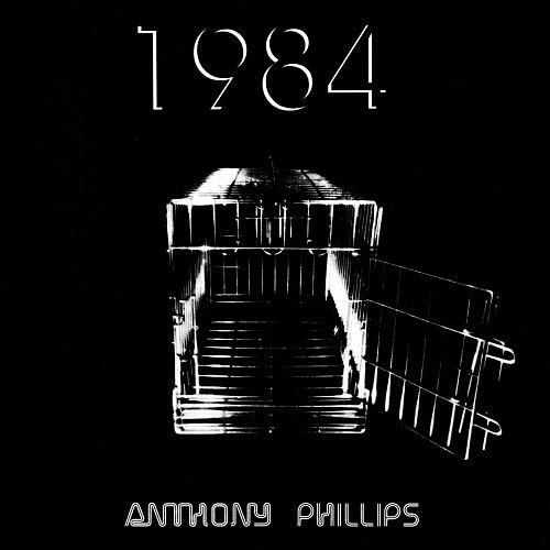 ANTHONY PHILLIPS - 1984