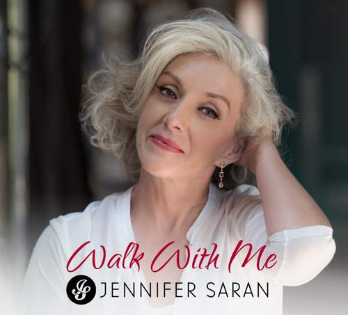 JENNIFER SARAN - Walk With Me