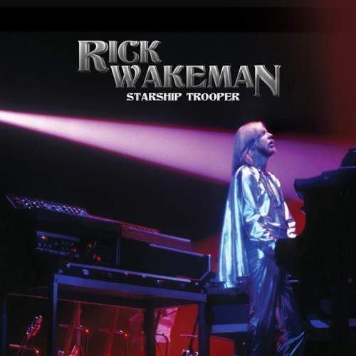 RICK WAKEMAN - Starship Trooper