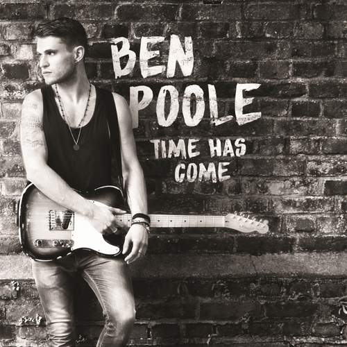 BEN POOLE - Time Has Come