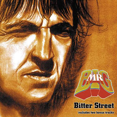 MR. BIG - Bitter Streets