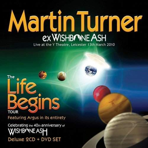 MARTIN TURNER - Life Begins - Deluxe Edition