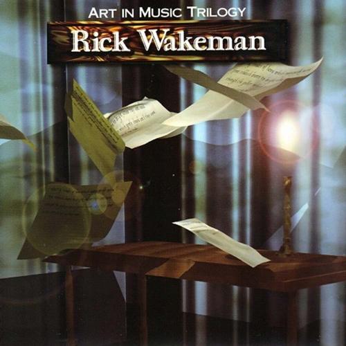 RICK WAKEMAN - Art In Music Trilogy