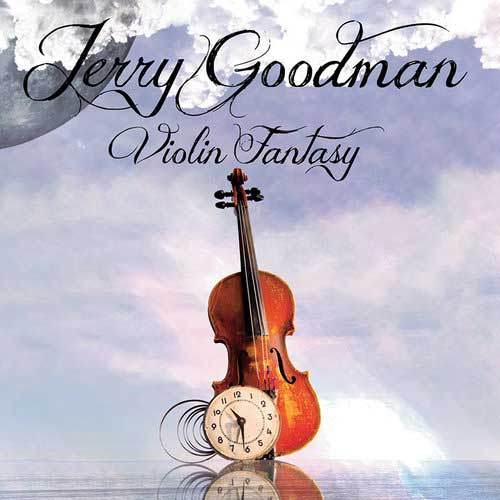 JERRY GOODMAN - Violin Fantasy