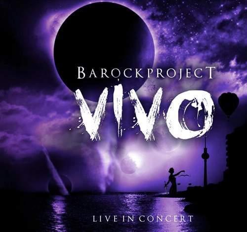 BAROCK PROJECT - Vivo: Live In Concert