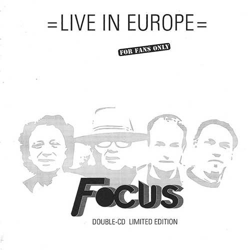 FOCUS - Live In Europe